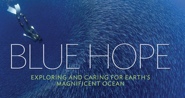 Win! Blue Hope: Exploring and Caring for Earth's Magnificent Ocean