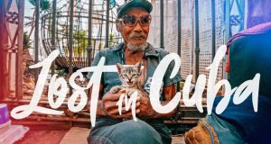 Travel video of the week: Lost in Cuba